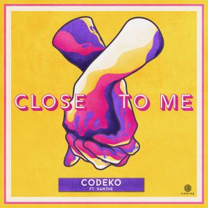 Codeko的專輯Close To Me (feat. Xanthe)