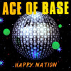 Ace Of Base Album Happy Nation Mp3 Download