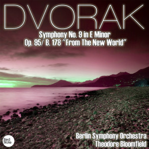 "Album Dvorak: Symphony No. 9 in E Minor Op. 95/ B. 178 ""From The New World"" from Berlin Symphony Orchestra"