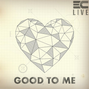 Album Good To Me from 3C LIVE
