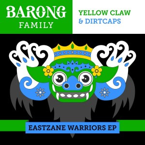 Yellow Claw的專輯Eastzane Warriors - EP