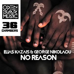 Album No Reason from Elias Kazais
