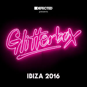 Album Defected Presents Glitterbox Ibiza 2016 from Various Artists