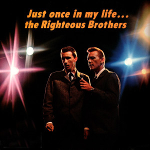 Album Just Once In My Life from The Righteous Brothers