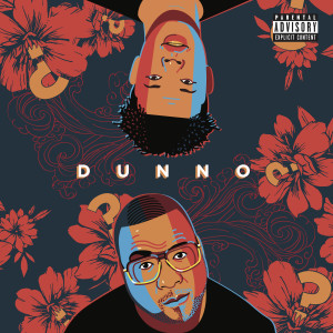 Album Dunno (Explicit) from Stogie T