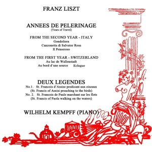 Wilhelm Kempff的專輯Annees De Peleinage/Deux Legendes