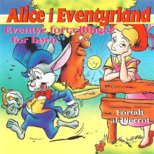"Album Alice I Eventyrland from ""Pjerrot"" Ib Groth Rasmussen"