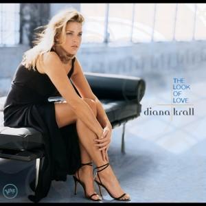 The Look Of Love 2001 Diana Krall