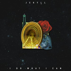 Album I Do What I Can from Jekyll