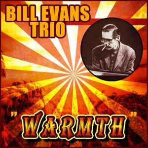 Bill Evans Trio的專輯Warmth