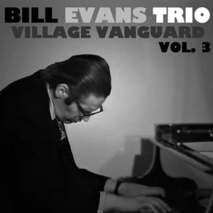 Bill Evans Trio的專輯Village Vanguard, Vol. 3 (Live)