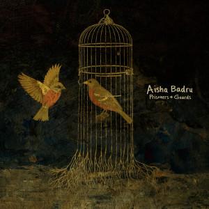 Album Prisoners & Guards from Aisha Badru