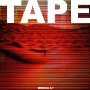 อัลบัม Bodies ศิลปิน TAPE