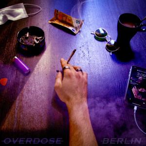 Album Overdose from Berlin