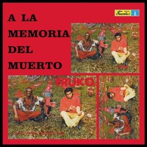 Listen to A la Memoria del Muerto song with lyrics from Fruko Y Sus Tesos