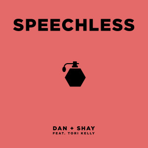 Album Speechless (feat. Tori Kelly) from Dan + Shay
