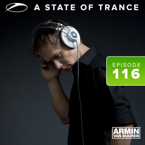 Album A State Of Trance Episode 116 from Armin van Buuren ASOT Radio