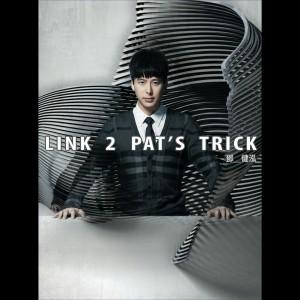 Link 2 Pat's Trick 2010 Patrick Tang