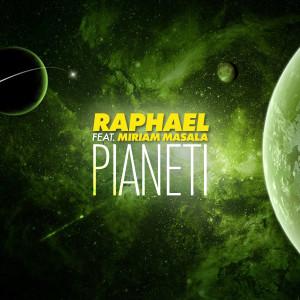 Album Pianeti (Explicit) from Raphael