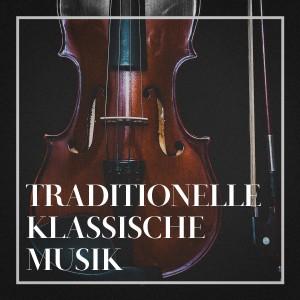 Album Traditionelle Klassische Musik from Classical Music