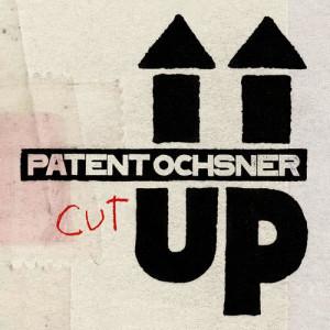 Patent Ochsner的專輯Cut Up