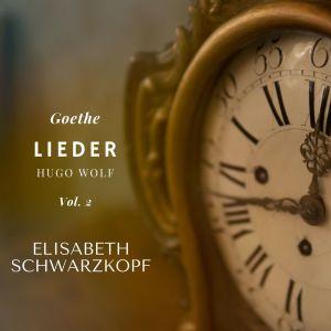 Elisabeth Schwarzkopf的專輯Lieder - Vol. 2