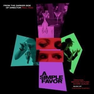 Album A Simple Favor (Original Motion Picture Score) from Theodore Shapiro