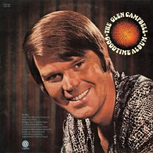 Glen Campbell的專輯Glen Campbell Goodtime Album