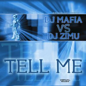 Album Tell Me - Single from DJ Mafia