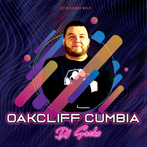 Album Oakcliff Cumbia (Explicit) from DJ Gecko