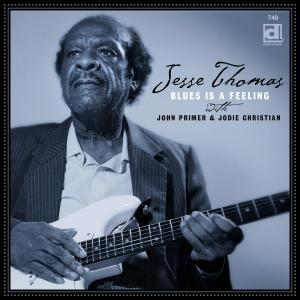 Album Blues is a Feeling from Jesse Thomas