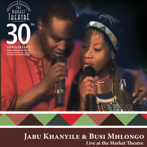 Album Live @ The Market Theatre from Busi Mhlongo