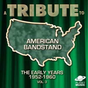 The Hit Co.的專輯A Tribute to American Bandstand: The Early Years 1952-1960, Vol.3