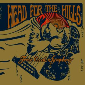 Album Head for the Hills from Goose Creek Symphony