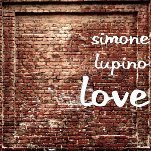 Album love (Explicit) from simone lupino