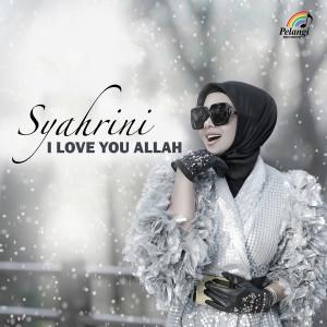 I Love You Allah dari Syahrini