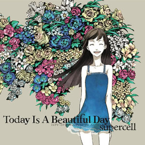 supercell的專輯Today Is A Beautiful Day