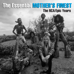 Album The Essential Mother's Finest - The RCA/Epic Years from Mother's Finest