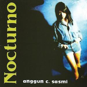 Nocturno dari Anggun C. Sasmi