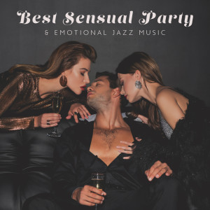 Album Best Sensual Party & Emotional Jazz Music from Cocktail Party Music Collection