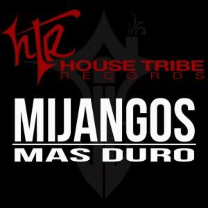 Listen to Mas Duro song with lyrics from Mijangos