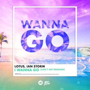 Album I Wanna Go (Can't Get Enough) from Lotus