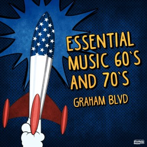 Album Essential Music 60s and 70s from Graham Blvd