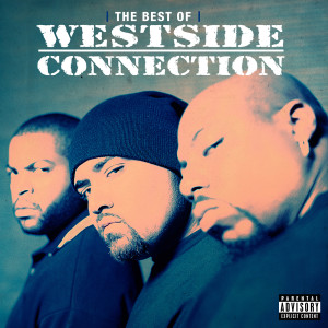 Westside Connection的專輯The Best Of Westside Connection