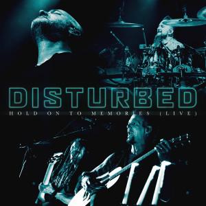 Hold on to Memories (Live) dari Disturbed