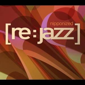 Album Nipponized from [re:jazz]