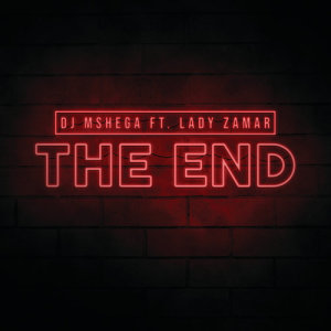 Album The End from DJ Mshega