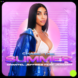 Chantel Jeffries的專輯Chase The Summer