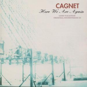 Here We Are Again - [Long Vacation] 1996 Cagnet