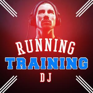 Running Music DJ的專輯Running Training DJ